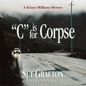 C is for Corpse Audiobook By Sue Grafton cover art