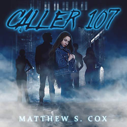 Caller 107 Audiobook By Matthew S. Cox cover art