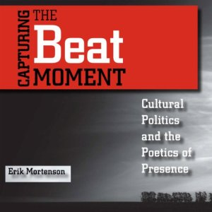 Capturing the Beat Moment Audiobook By Erik Ronald Mortenson cover art