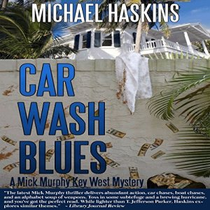 Car Wash Blues Audiobook By Michael Haskins cover art