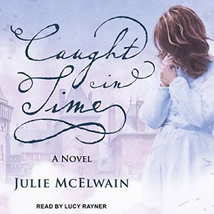 Caught in Time Audiobook By Julie McElwain cover art