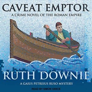 Caveat Emptor: A Novel of the Roman Empire Audiobook By Ruth Downie cover art