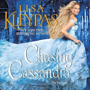 Chasing Cassandra Audiobook By Lisa Kleypas cover art