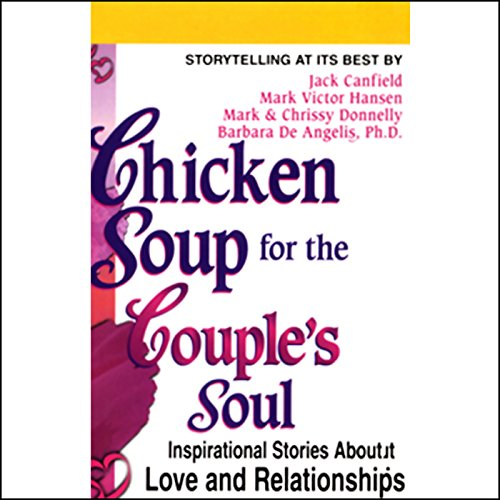 Chicken Soup for the Couple's Soul Audiobook By Jack Canfield, Mark Victor Hansen, Barbara De Angelis cover art