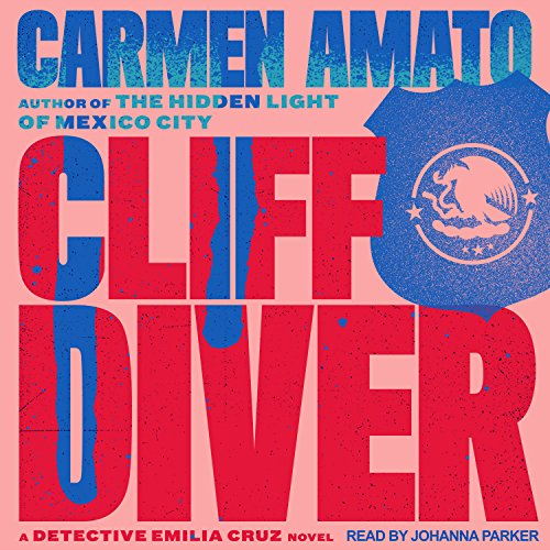 Cliff Diver Audiobook By Carmen Amato cover art