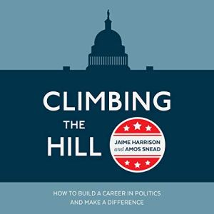 Climbing the Hill Audiobook By Jaime Harrison, Amos Snead cover art