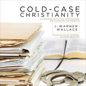 Cold-Case Christianity Audiobook By J. Warner Wallace cover art