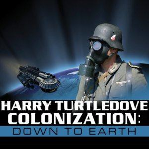 Colonization: Down to Earth Audiobook By Harry Turtledove cover art
