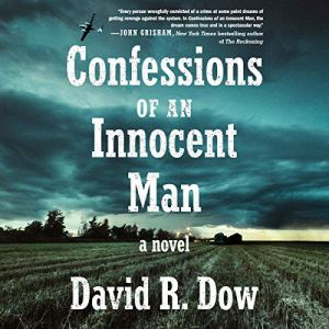 Confessions of an Innocent Man Audiobook By David R. Dow cover art