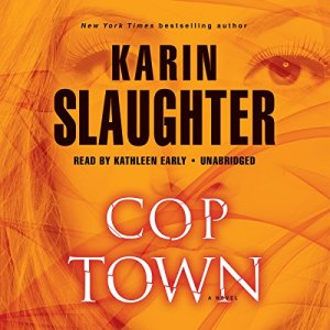 Cop Town Audiobook By Karin Slaughter cover art