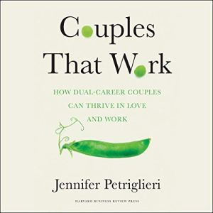 Couples That Work Audiobook By Jennifer Petriglieri cover art