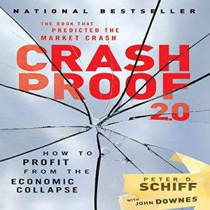 Crash Proof 2.0 Audiobook By Peter D. Schiff cover art