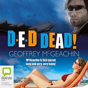 D-E-D Dead! Audiobook By Geoffrey McGeachin cover art