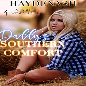 Daddy's Southern Comfort Audiobook By Hayden Ash cover art