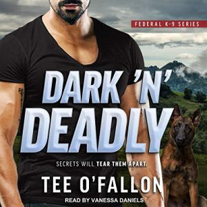 Dark 'N' Deadly Audiobook By Tee O'Fallon cover art