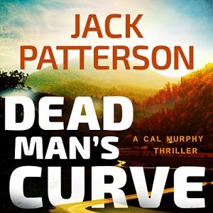 Dead Man's Curve Audiobook By Jack Patterson cover art