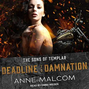 Deadline to Damnation Audiobook By Anne Malcom cover art