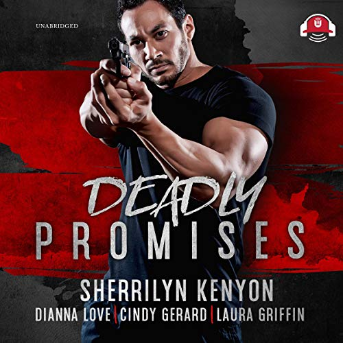 Deadly Promises Audiobook By Sherrilyn Kenyon, Dianna Love, Cindy Gerard, Laura Griffin cover art