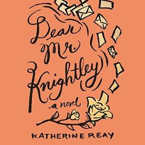 Dear Mr. Knightley Audiobook By Katherine Reay cover art