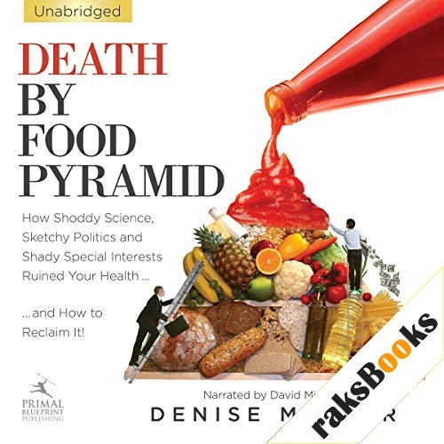 Death by Food Pyramid Audiobook By Denise Minger cover art