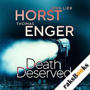 Death Deserved Audiobook By Thomas Enger, Jorn Lier Horst cover art