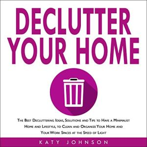 Declutter Your Home Audiobook By Katy Johnson cover art
