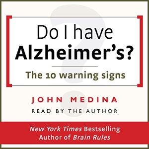 Do I Have Alzheimer's? Audiobook By John Medina cover art