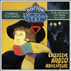 Doctor Who: Demon Quest 2 - The Demon of Paris Audiobook By Paul Magrs cover art