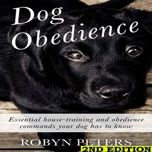 Dog Obedience, 2nd Edition Audiobook By Robyn Peters cover art