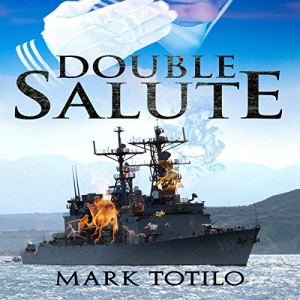 Double Salute Audiobook By Mark Totilo cover art