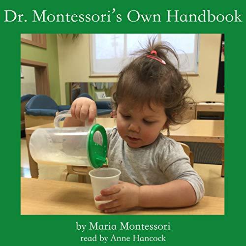 Dr. Montessori's Own Handbook Audiobook By Maria Montessori cover art