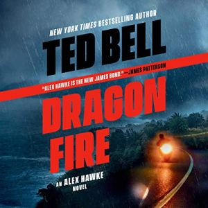 Dragonfire Audiobook By Ted Bell cover art
