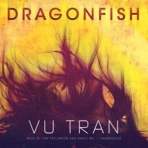 Dragonfish Audiobook By Vu Tran cover art