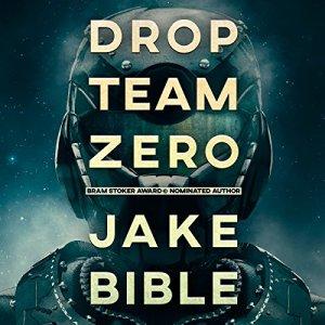 Drop Team Zero Audiobook By Jake Bible cover art