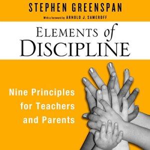 Elements of Discipline Audiobook By Stephen Greenspan cover art
