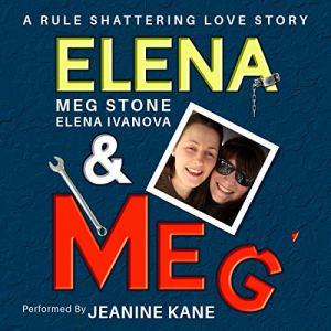 Elena and Meg Audiobook By Meg Stone, Elena Ivanova cover art