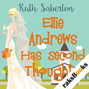 Ellie Andrews Has Second Thoughts Audiobook By Ruth Saberton cover art