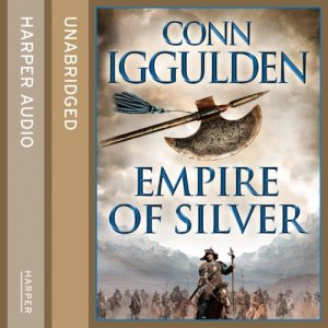 Empire of Silver Audiobook By Conn Iggulden cover art