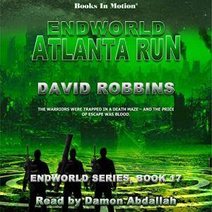 Endworld: Atlanta Run Audiobook By David Robbins cover art