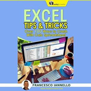 Excel: Tips & Tricks Audiobook By Francesco Iannello cover art