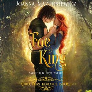 Fae King Audiobook By Joanna Mazurkiewicz cover art