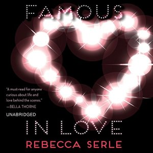 Famous in Love Audiobook By Rebecca Serle cover art