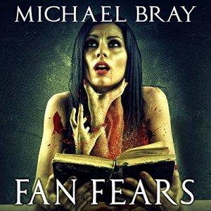 Fan Fears Audiobook By Michael Bray cover art