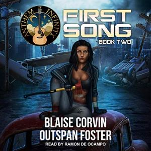 First Song, Book Two Audiobook By Blaise Corvin, Outspan Foster, Blaise Corvin - foreword cover art