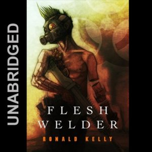 Flesh Welder Audiobook By Ronald Kelly cover art