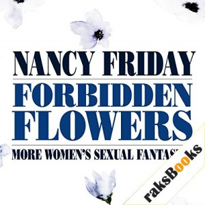 Forbidden Flowers Audiobook By Nancy Friday cover art