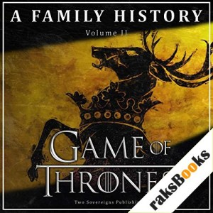 Game of Thrones: A Family History Audiobook By Book of Thrones cover art