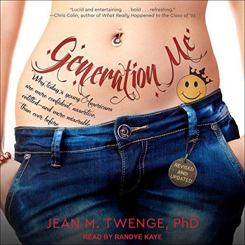 Generation Me Audiobook By Jean M. Twenge PhD cover art