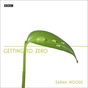 Getting to Zero Audiobook By Sarah Woods cover art