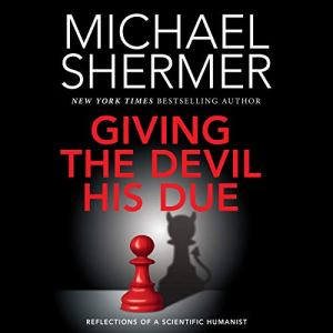 Giving the Devil His Due Audiobook By Michael Shermer cover art